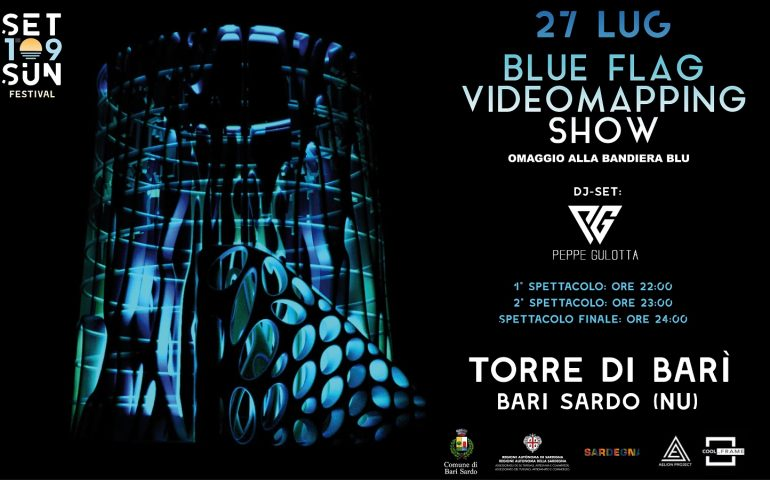 Blue Flag Videomapping Show. Terzo appuntamento a Bari Sardo con il festival Set to Sun