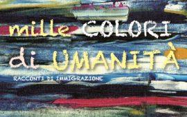 """""""Mille colori di umanità"""". A Tortolì la presentazione del volume dedicato alle storie di immigrazione"""