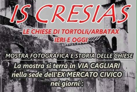 Is Cresias. Mostra fotografica sulle chiese tortoliesi