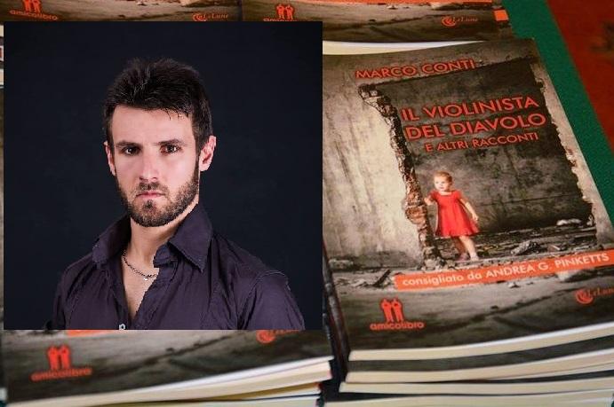 """Letto per voi. Il volto della miseria umana in nove racconti:  """"Il violinista del diavolo"""" di Marco Conti"""